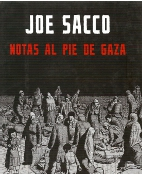 'Notas al pie de Gaza' de Joe Sacco. Random House Mondadori, 2010.